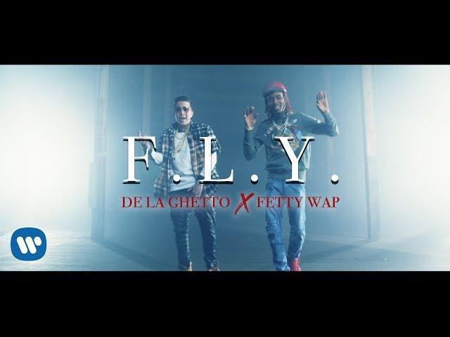 De La Ghetto - F.L.Y. feat. Fetty Wap | Official Video