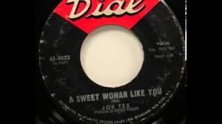 """Joe Tex """"A Sweet Woman Like You"""""""