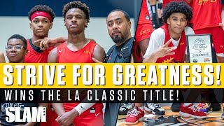 Bronny James wins TWO Titles in ONE Day!? Strive For Greatness takes LA Classic Championship 🏆