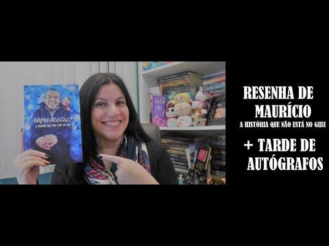 RESENHA I MAURICIO DE SOUSA + TARDE DE AUTÓGRAFOS