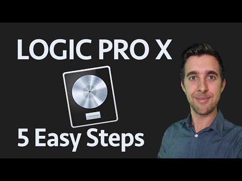 Logic Pro X in 5 Easy Steps | Beginner's Starter Guide