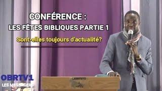 """Conférence sur les rendez-vous """"fêtes"""" bibliques : Sont-elles toujours d'actualité ? P"""