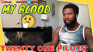 twenty one pilots - My Blood (Official Video) | REACTION