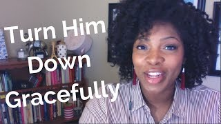 How to Decline a Man Gracefully