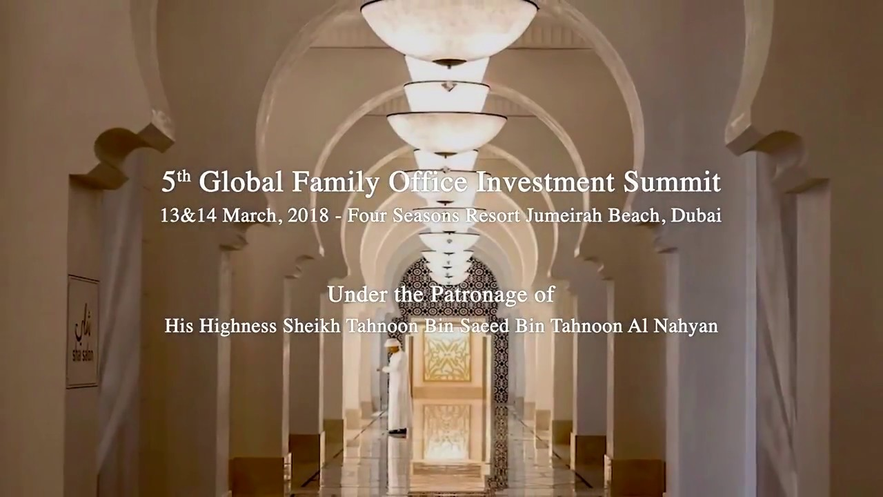 5th Global Family Office Investment Summit in Dubai
