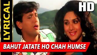 Bahut Jatate Ho Chah Humse With Lyrics | Alka Yagnik