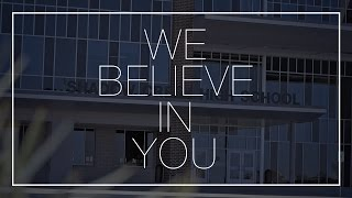 Shadow Creek High School - We Believe in You