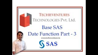SAS - Date Function - PART 3 By Techieventures