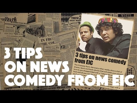3 Tips on News Comedy from EIC | Comedy Hunt