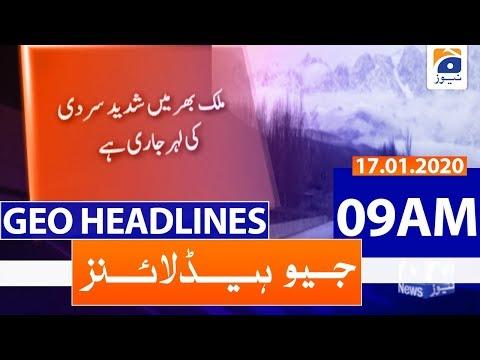 Geo Headlines 09 AM | 17th January 2020