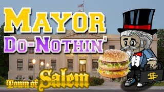MAYOR DO NOTHIN' | Town Of Salem Ranked