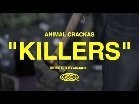 Animal Crackas - KILLERS