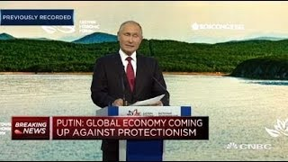 Putin: Global economy coming up against new forms of protectionism | Squawk Box Europe