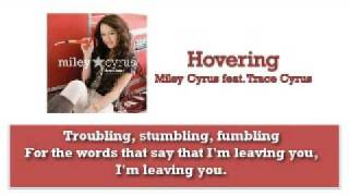 Hovering - Miley Cyrus feat. Trace Cyrus with Lyrics on Screen