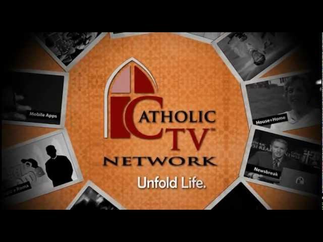 The CatholicTV® Network