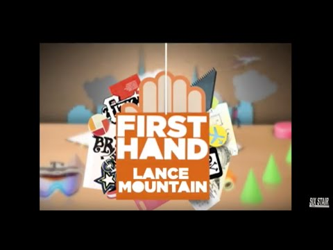 LANCE MOUNTAIN- FIRST HAND