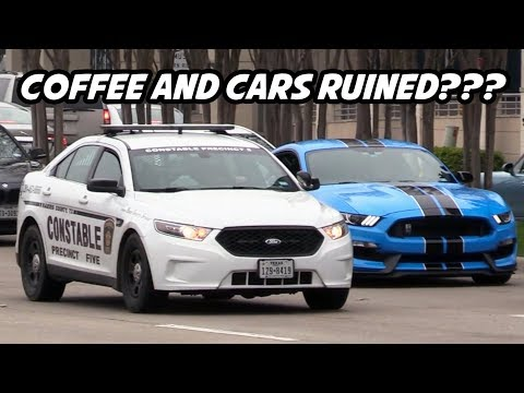The Cops Ruined Coffee and Cars