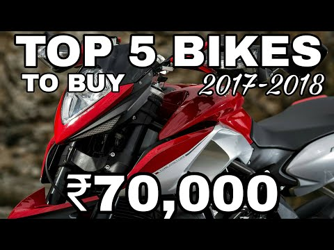 Top 5 Bikes Of ₹70,000 To Buy In India 2017-2018