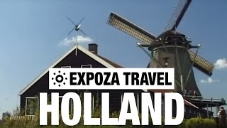 Holland (Europe) Vacation Travel Video Guide