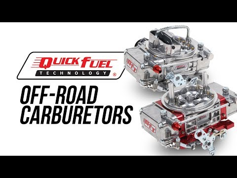 Quick Fuel Technology Off-Road Carburetors