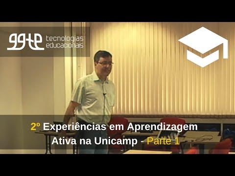 2o. Experiências práticas em Aprendizagem Ativa na Unicamp