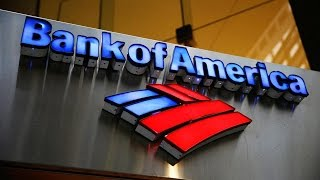 Here Are a Few Facts About One of America's Biggest Banks: Bank of America