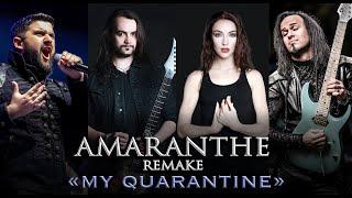 My Quarantine Amaranthe remake cover by Minniva Quentin Cornet Mr Jumbo Dimitar Belchev Video