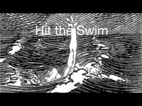 Hit the Swim - Wise Blood