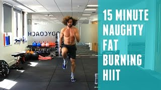 Naughty 15 Minute Fat Burning HIIT Workout  by The Body Coach TV