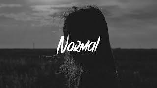 Sasha Sloan   Normal (Lyrics)