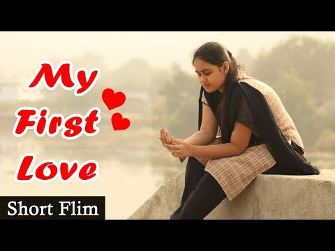 My First Love - Short Film