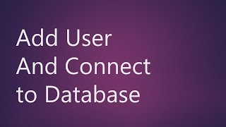 MySQL Workbench Add User and Connect to Database