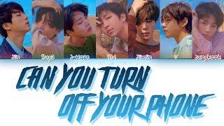 BTS (방탄소년단) - Can You Turn Off Your Phone (핸드폰 좀 꺼줄래) (Color Coded Lyrics Eng/Rom/Han)