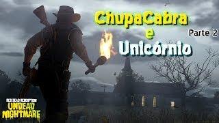Red Dead - Undead Nightmare - ChupaCabra e Unicórnio