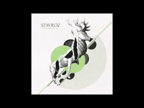 Stavroz - Silent Spring
