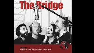 ****OUT NOW***! The Bridge