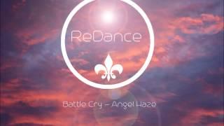 Battle Cry - Angel Haze (ReDance Tropical House Remix)