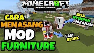 Cara Memasang Mod Furniture....!!! Di Minecraft Pe Seperti Erpan1140
