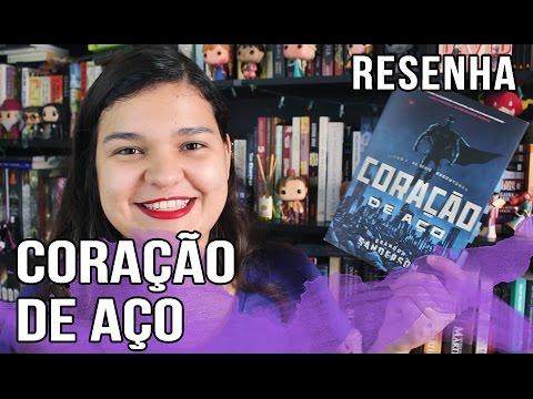 CORAÇÃO DE AÇO (BRANDON SANDERSON) - RESENHA | Bruna Miranda #028