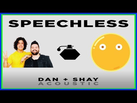 Speechless by Dan and Shay (2 hours)