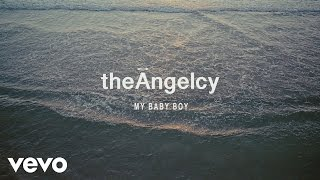 theAngelcy - My Baby Boy (Official Video)