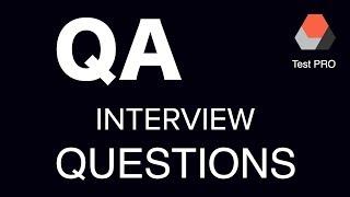QA Interview QUESTIONS
