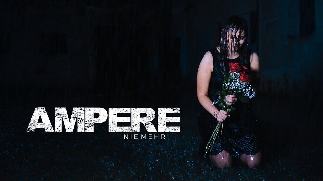 Ampere – Nie Mehr