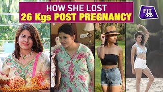 Post Pregnancy Weight Loss Of 26 kgs | | Fat to Fit | Fit Tak