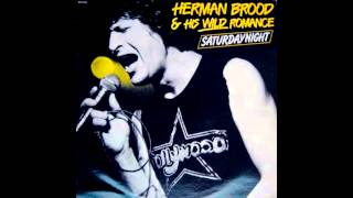 Herman Brood - Saturday night