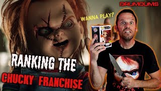 Drumdums Ranks The CHUCKY FRANCHISE (Don't F*ck With The Chuck!!)