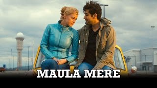 Maula Mere Song - Dr.Cabbie