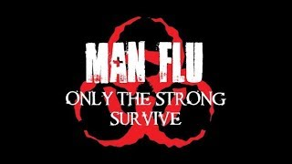 Andy has the Man Flu