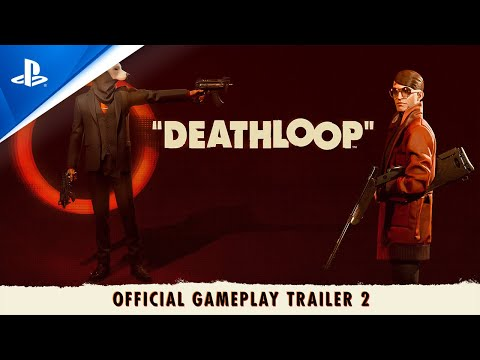 Deathloop – Two Birds One Stone – Official Gameplay Trailer 2 | PS5