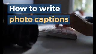 How to write photo captions